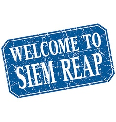 welcome to Siem Reap blue square grunge stamp vector image