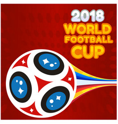 2018 world football cup flying socer ball red back vector image