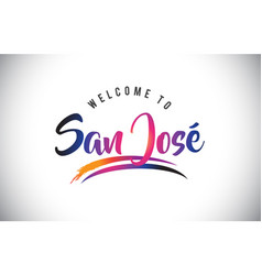 San jos welcome to message in purple vibrant vector