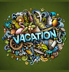 Vacation hand drawn cartoon doodles vector