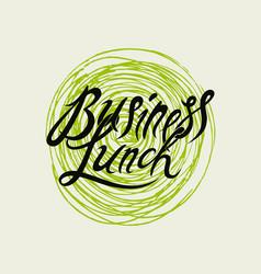 Business lunch calligraphy restaurant menu design vector