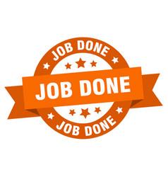 job done ribbon job done round orange sign job vector image