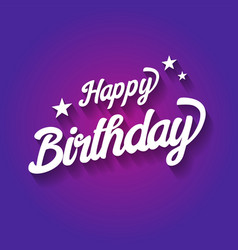 Happy birthday typographic on violet background vector