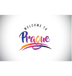 Prague welcome to message in purple vibrant vector