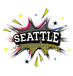 seattle comic text in pop art style vector image