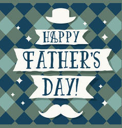 fathers day greetings card vector image
