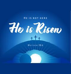 Easter sunday he is risen three cross banner vector