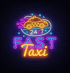 fast taxi neon sign taxi service design vector image