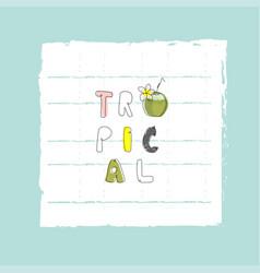 summer cartoon doodle hand drawn tropical vector image