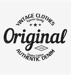 original t-shirt print vintage clothes design vector image