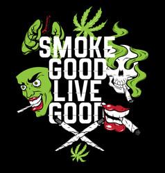 smoke good live good quote typographical vector image
