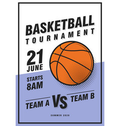 basketball tournament posters flyer with vector image