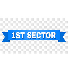 blue ribbon with 1st sector text vector image