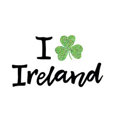 I love ireland poster vector