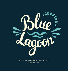 Modern hand drawn lettering label for cocktail vector