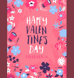valentines day pink flower quote greeting card vector image
