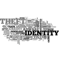 what identity theft can do to you text word cloud vector image