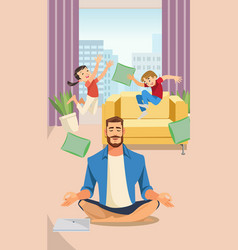 happy father in lotus pose with playing children vector image