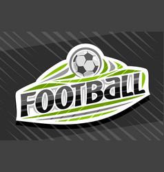logo for football sport vector image