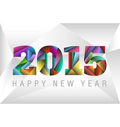 Happy New Year 2015 with colorful triangles vector image vector image