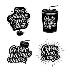 hand written lettering quotes of coffee set vector image