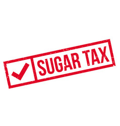 sugar tax rubber stamp vector image