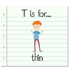 Flashcard letter T is for thin vector