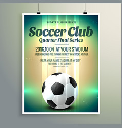 soccer cup final series flyer template vector image