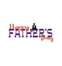 happy fathers day handwriting lettering with vector image
