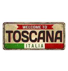 welcome to toscana vintage rusty metal sign vector image
