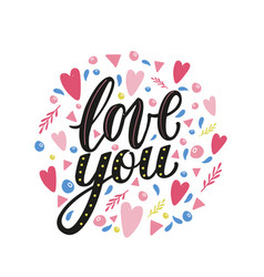 love you hand written phrase with decor elements vector image