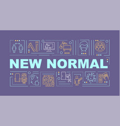 new normal word concepts banner vector image