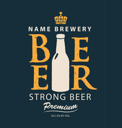 label for strong beer with a picture of the bottle vector image vector image