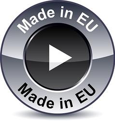 Made in EU round button vector image