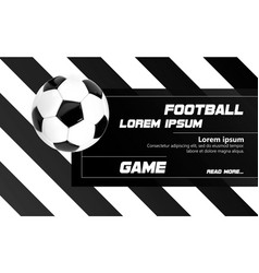 soccer football poster or banner design template vector image