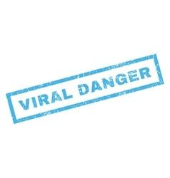 Viral Danger Rubber Stamp vector