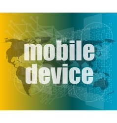 word mobile devices on digital screen 3d vector image
