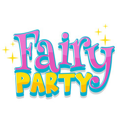 Font design for word fairy party in pink color vector