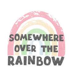 Over rainbow - fun hand drawn nursery poster vector
