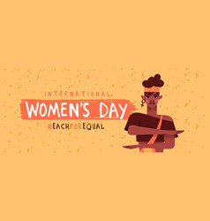 womens day each for equal afro woman banner vector image