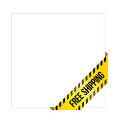 yellow caution tape with words free shipping vector image