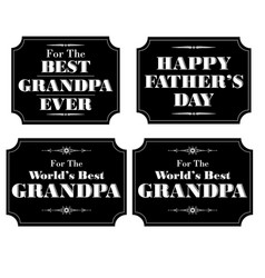 Grandpa fathers day black white vector