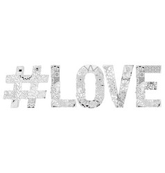 word love with hashtag for coloring decorative vector image vector image