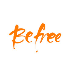 Be free template vector