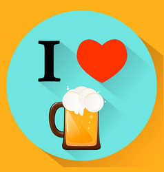 i love beer cold fresh drink flat style eps10 vector image
