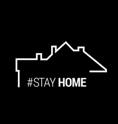 stay at home and safe logo design vector image