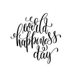 world happiness day 20 march black and white vector image vector image