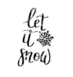 let it snow grunge lettering christmas vector image