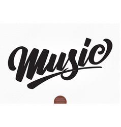 music musical hand drawn lettering vector image
