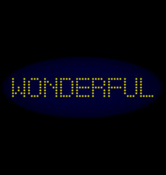 Wonderful led style text with glowing dots vector